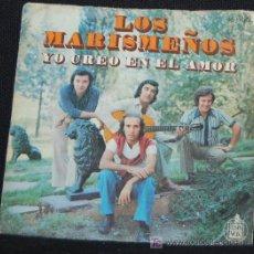 Discos de vinilo: SINGLE LOS MARISMEÑOS. YO CREO EN EL AMOR. Lote 8050546