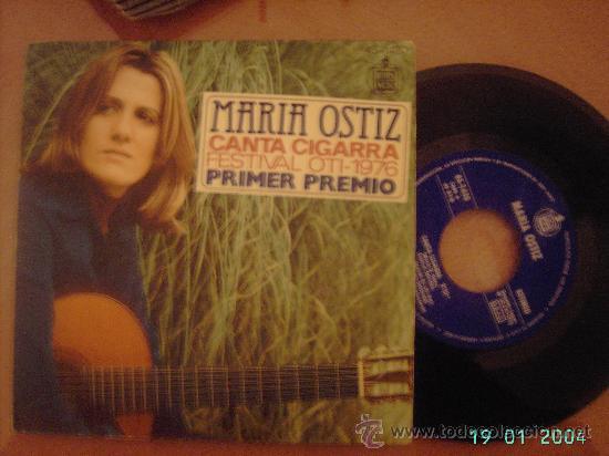 MARIA OSTIZ. CANTA CIGARRA Y QUIERO ESTAR A TU LADO. 1º PREMIO FESTIVAL OTI 1976. SINGLE 45 RPM. (Música - Discos - Singles Vinilo - Otros Festivales de la Canción)