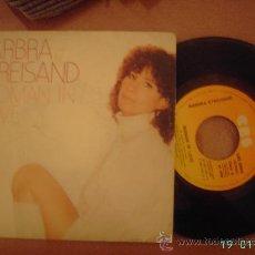 Discos de vinilo: BARBARA STREISAND. WOMAN IN LOVE / RUN WILD. VINILO SINGLE 45 RPM.. Lote 25635745