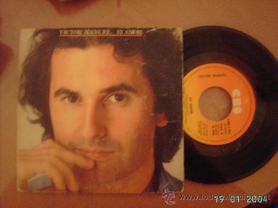 VICTOR MANUEL. AY AMOR / EL COBARDE. SINGLE VINILO 45 RPM. (Música - Discos - Singles Vinilo - Cantautores Españoles)
