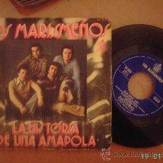 Discos de vinilo: LOS MARISMEÑOS. LA HISTORIA DE UNA AMAPOLA / EN MI SENTÍO. VINILO SINGLE 45 RPM.. Lote 25635749