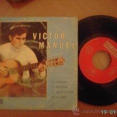 Discos de vinilo: VICTOR MANUEL. LA ROMERÍA / EL MENDIGO / EL ABUELO VÍCTOR / PAXARINOS. SINGLE VINILO 45 RPM.. Lote 8081572