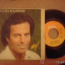 Discos de vinilo: JULIO IGLESIAS. HEY. SINGLE VINILO 45 RPM.. Lote 8081905