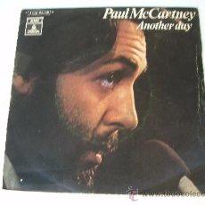 Discos de vinilo: SG PAUL MCCARTNEY ANOTHER DAY BEATLES VINILO. Lote 8092760