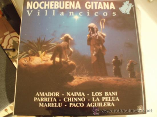 LP. NOCHEBUENA GITANA. MUY BUENA CONSERVACIÓN. AÑO 1990. (Música - Discos - LP Vinilo - Flamenco, Canción española y Cuplé)