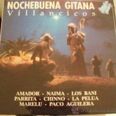 Discos de vinilo: LP. NOCHEBUENA GITANA. MUY BUENA CONSERVACIÓN. AÑO 1990.. Lote 8105233
