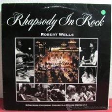 Discos de vinilo: ROBERT WELLS ( RHAPSODY IN ROCK ) SWEDEN-1989 LP33 PHILIPS. Lote 8123213