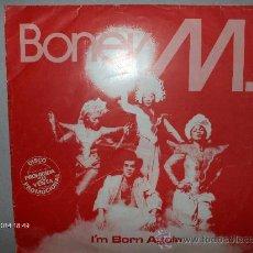 Discos de vinilo: BONEY M ---- I´M BORN AGAIN . Lote 27556108