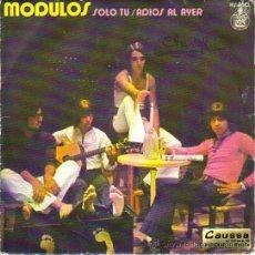 Discos de vinilo: MODULOS / SOLO TÚ / ADIOS AYER. Lote 24855149