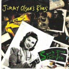 Discos de vinilo: SPIN DOCTOR - JIMMY OLSEN`S BLUES ***** EDICION ESPECIAL CADENA 100 SONY 1993. Lote 18590040
