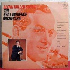 Discos de vinilo: THE SYD LAWRENCE ORCHESTRA ( GLENN MILLER SOUND ) MEXICO-1970 LP33 . Lote 8215296