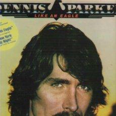 Discos de vinilo: DENNIS PARKER - LIKE AN EAGLE ***1979. Lote 12525192