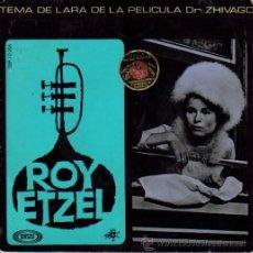Discos de vinilo: BSO DR. ZHIVAGO (ROY ETZEL) EP VINILO 1966 SPAIN. Lote 8226962