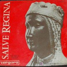 Discos de vinilo: SINGLE SALVE REGINA. ESCOLANIA Y CAPILLA DE MUSICA DE MONTSERRAT. Lote 12639507