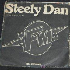 Discos de vinilo: SINGLE STEELY DAN. F M. NO STATIC AT ALL. Lote 8262944