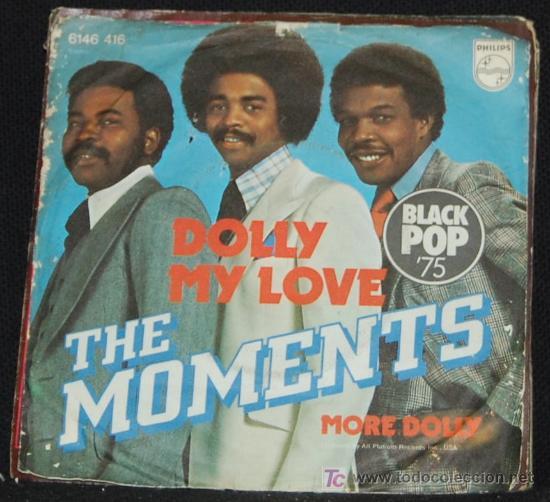 SINGLE THE MOMENTS. DOLLY MY LOVE (Música - Discos - Singles Vinilo - Otros estilos)