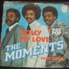 Discos de vinilo: SINGLE THE MOMENTS. DOLLY MY LOVE. Lote 8263111