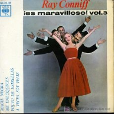Discos de vinilo: RAY CONNIFF - MAGIA NEGRA / ME ENLOQUECES / POLVO DE ESTRELLAS / A VECES SOY FELIZ - EP 1963. Lote 8270396