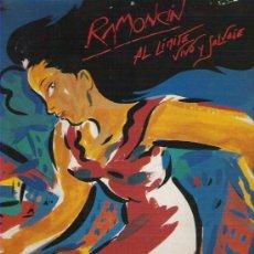 Discos de vinilo: RAMONCIN - AL LIMITE VIVO Y SALVAJE , 2 LP EN CARPETA DOBLE 1990. Lote 11344102