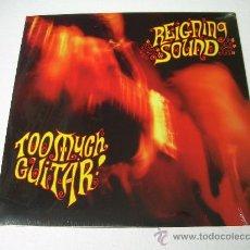 Discos de vinilo: LP REIGNING SOUND TOO MUCH GUITAR VINILO OBLIVIANS. Lote 9711170