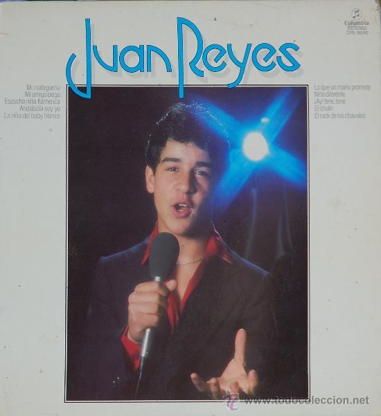 JUAN REYES .. LP (Música - Discos - LP Vinilo - Flamenco, Canción española y Cuplé)