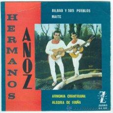 Discos de vinilo: HERMANOS ANOZ- ZAFIRO , 1964- BILBAO Y SUS PUEBLOS, MAUTE - ARMONIA CHANTRIANA,ALEGRIA DE IRUÑA. Lote 24377005