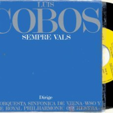 Discos de vinilo: SINGLE PROMO 45 RPM / LUIS COBOS / SEMPRE VALS / EDITADO POR CBS . Lote 21624334