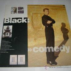 Discos de vinilo: LP DISCO VINILO . BLACK - COMEDY. Lote 25649759