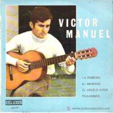 Discos de vinilo: VICTOR MANUEL - LA ROMERIA + 3 EP *** EDICION ESPECIAL PARA EL CIRCULO EN ORLADOR *** RARO 1970. Lote 11415977