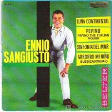 Discos de vinilo: ENNIO SANGIUSTO - PEPINO + 3 EP *** BELTER 1963. Lote 14044111