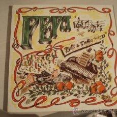 Discos de vinilo: RARO LP. BETTI & DUKES. PEPA. GRUPO VALENCIANO.AÑO 1986. EXCELENTE CONSERVACIÓN!!!!. Lote 8494776
