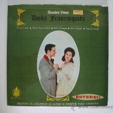 Discos de vinilo: AMADEO VIVES. DOÑA FRANCISQUITA. Lote 27046073