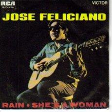 Discos de vinilo: JOSE FELICIANO-RAIN + SHE´S A WOMAN SINGLE VINILO 1970 SPAIN. Lote 8518832