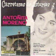 Discos de vinilo: ANTOÑITA MORENO - CARRETERAS DE ASTURIAS + 3 EP *** ZAFIRO 1960 EXCEPCIONAL . Lote 11575541