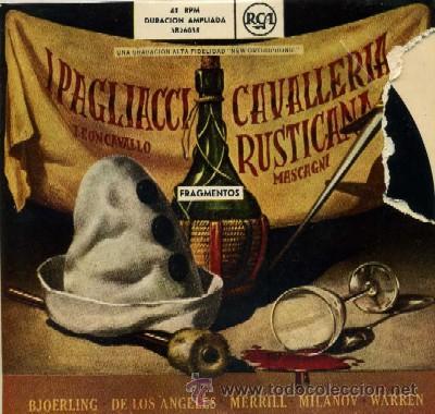 I PAGLIACCI LEONCAVALLO / CAVALLERIA RUSTICANA MASCAGNI FRAGMENTOS (Música - Discos de Vinilo - EPs - Clásica, Ópera, Zarzuela y Marchas)