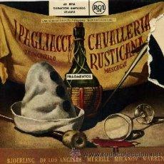Discos de vinilo: I PAGLIACCI LEONCAVALLO / CAVALLERIA RUSTICANA MASCAGNI FRAGMENTOS . Lote 8545305