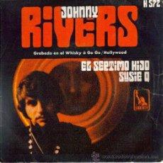 Discos de vinilo: JOHNNY RIVERS : SUSIE Q / EL SEPTIMO HIJO , SINGLE 1970 LIBERTY. Lote 8549330