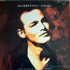 Discos de vinilo: LP - MARK SHAW - ALMOST - ORIGINAL INGLES, EMI RECORDS 1991. Lote 8588251