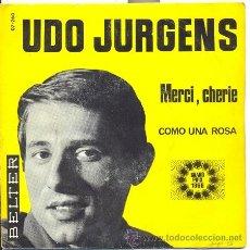 Discos de vinilo: UDO JURGENS: MERCI, CHERIE (AUSTRIA 1966). Lote 18229331