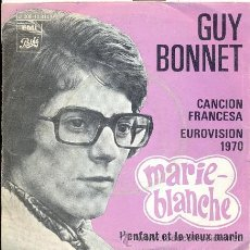 Discos de vinilo: GUY BONNET: MARIE BLANCHE (FRANCIA 1970). Lote 18229338