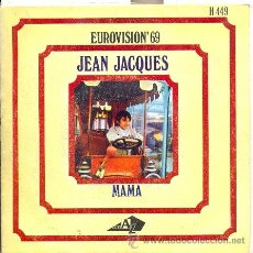 Discos de vinilo: JEAN JACQUES: MAMAN (MONACO 1969). Lote 18229294