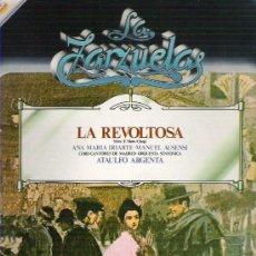 Discos de vinilo: LA ZARZUELAS - LA REVOLTOSA NUM 7 1979. Lote 8609137