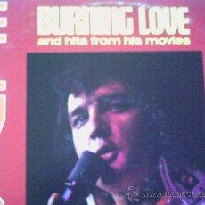 Discos de vinilo: ELVIS PRESLEY,BURNING LOVE,DEL 72,EDICION USA. Lote 8621770
