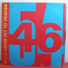 Discos de vinilo: 54 - 46 ( YOU'LL NEVER GET TO HEAVEN 3 VERSIONES ) 1990 MAXI45. Lote 8681729