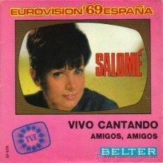 Discos de vinilo: SALOME / EUROVISIÓN 1.969 / VIVO CANTANDO. Lote 8684455