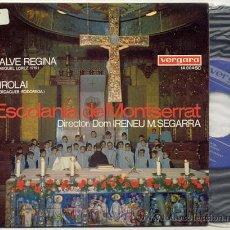 Discos de vinilo: SINGLE 45 RPM / ESCOLANIA DE MONTSERRAT / SALVE REGINA // EDITADO POR VERGARA 1967. Lote 24296801
