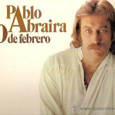 Discos de vinilo: PABLO ABRAIRA LP SELLO MOVIEPLAY AÑO 1977 30 DE FEBRERO. Lote 8724503