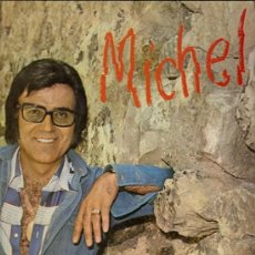 Discos de vinilo: MICHEL LP SELLO CARRILLON AÑO 1977. Lote 8724629