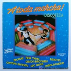 Discos de vinilo: A TODA MARCHA ··· VARIOS - (LP 33 RPM) ··· BLONDIE / OLYMPIC RUNNERS / TEACH IN .... Lote 26882970