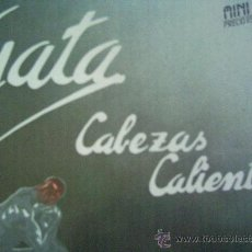 Discos de vinilo: GATA,CABEZAS CALIENTES,MINI LP,DEL 85. Lote 8764928